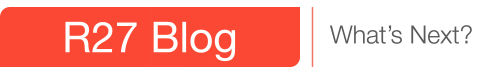 R27 Blog